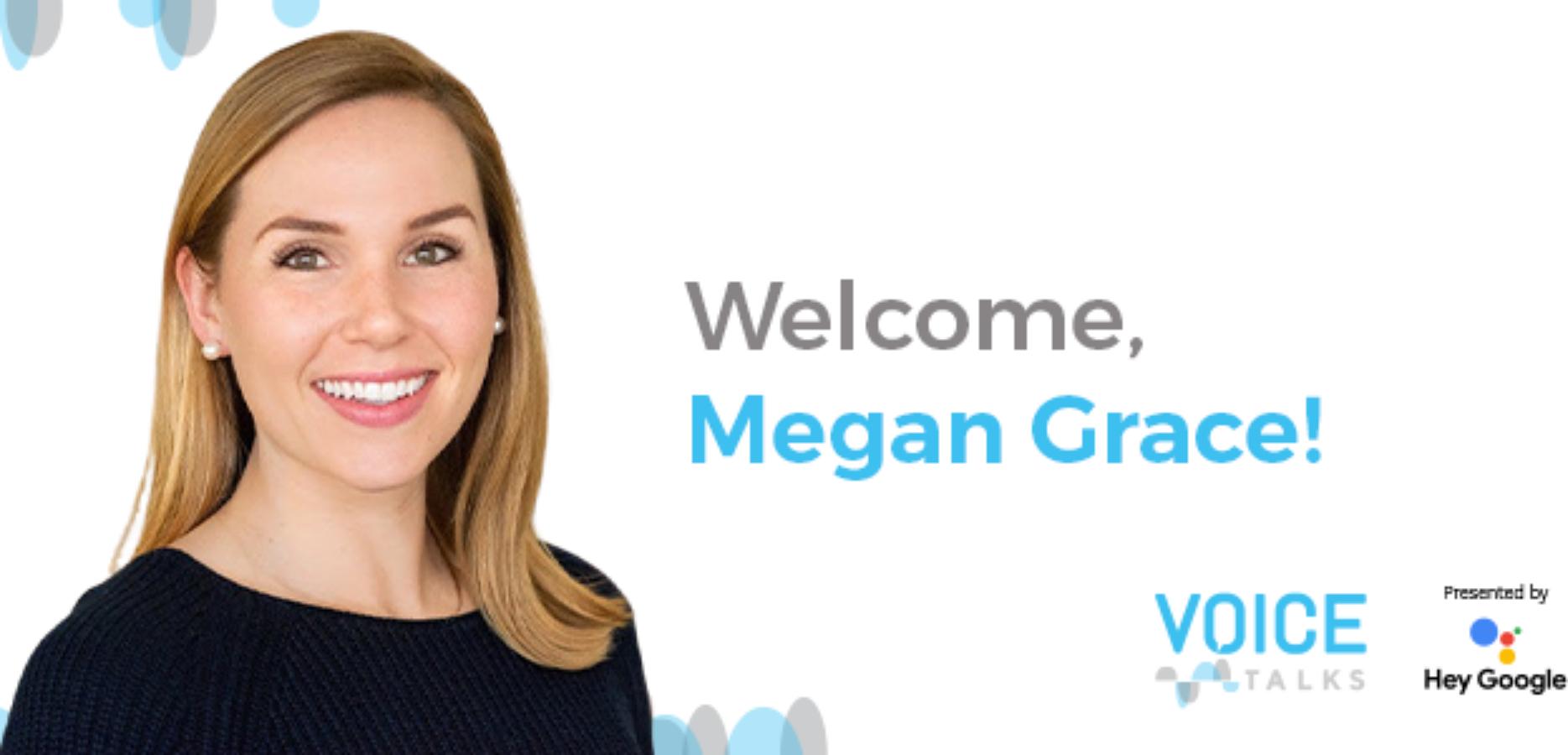 Megan Grace Joins VOICE Talks as New Host