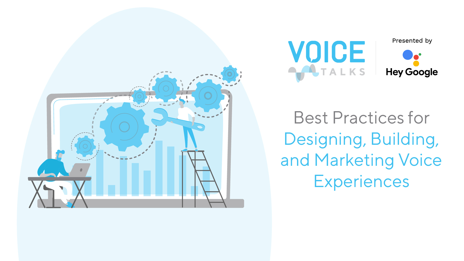 Best Practices for Designing, Building, and Marketing Voice Experiences